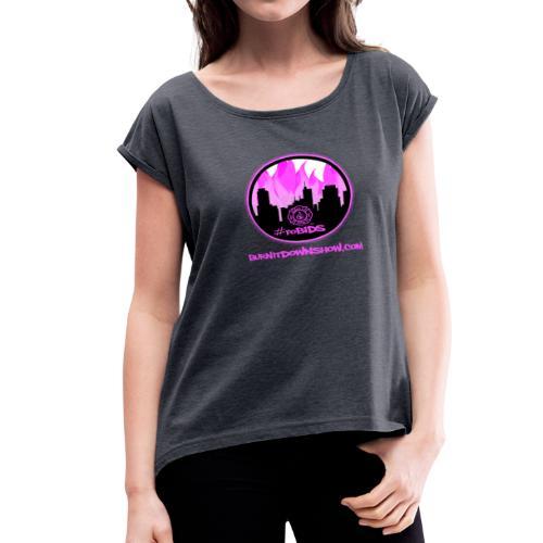 pink logo bid - Women's Roll Cuff T-Shirt