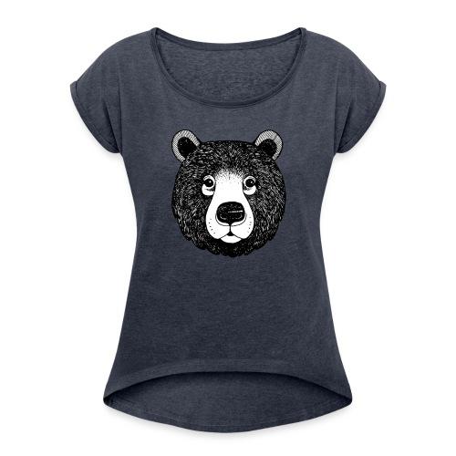 The head of bear - Women's Roll Cuff T-Shirt