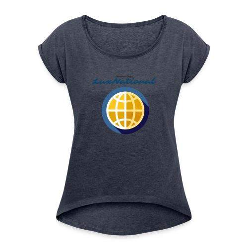 Lux National Merchandise - Women's Roll Cuff T-Shirt