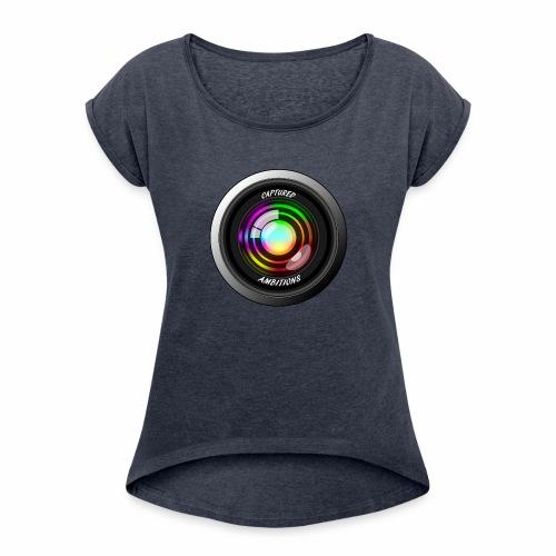 Captured Ambitions - Women's Roll Cuff T-Shirt
