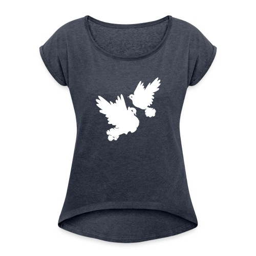 Pigeons and doves - Women's Roll Cuff T-Shirt