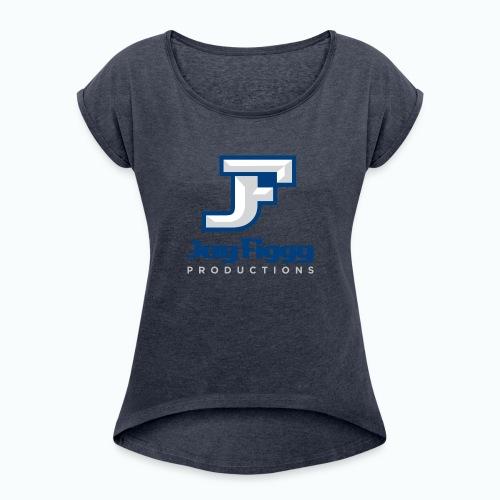 JayFiggyProductions - Women's Roll Cuff T-Shirt