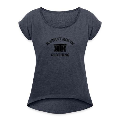 Katastrofik-used - Women's Roll Cuff T-Shirt