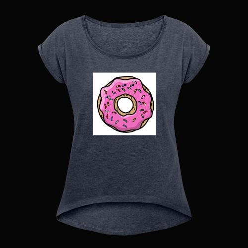Doughnut Style - Women's Roll Cuff T-Shirt