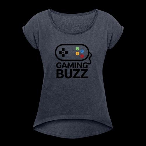 Gaming Buzz Logo - Black - Women's Roll Cuff T-Shirt