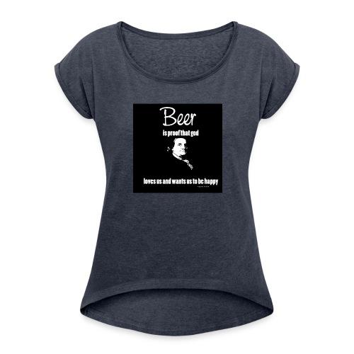Beer T-shirt - Women's Roll Cuff T-Shirt