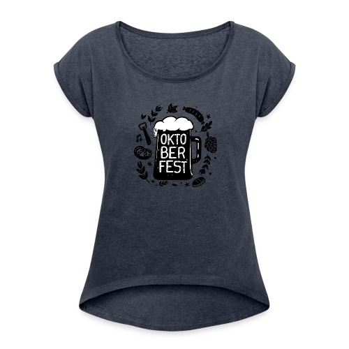 Oktoberfest - Women's Roll Cuff T-Shirt