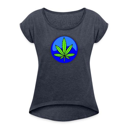 Cannabis Leaf - Women's Roll Cuff T-Shirt