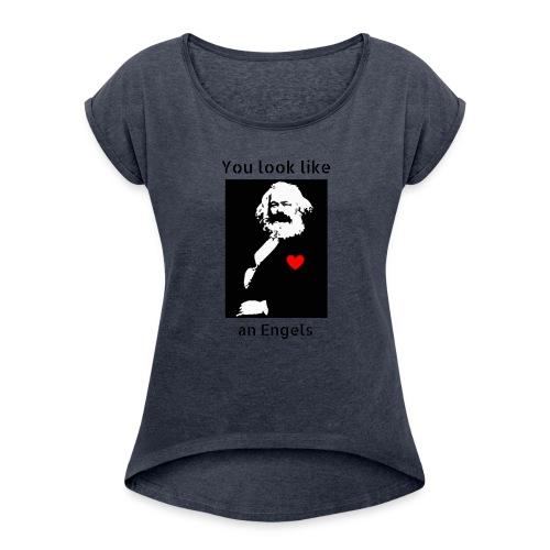 Marx_love_Shirt - Women's Roll Cuff T-Shirt