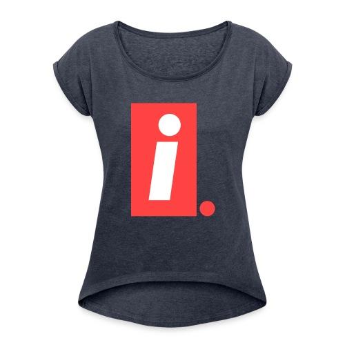Ideal I logo - Women's Roll Cuff T-Shirt