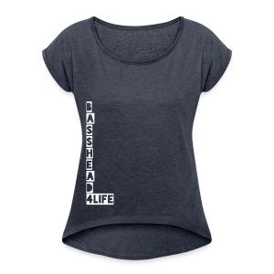 Basshead 4life - Women's Roll Cuff T-Shirt