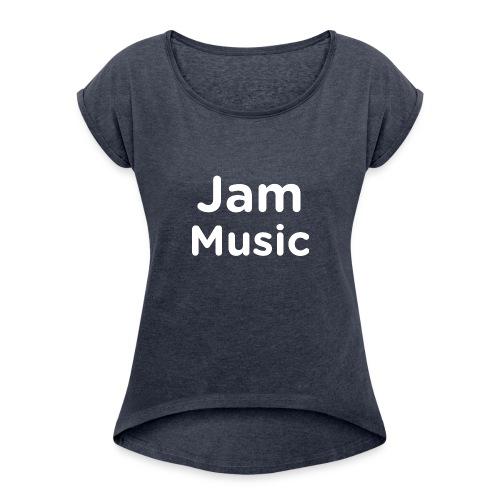 JamMusicWhite - Women's Roll Cuff T-Shirt