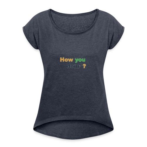 imageedit_9_9043873906 - Women's Roll Cuff T-Shirt