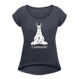 Llamaste White Logo - Women's Roll Cuff T-Shirt