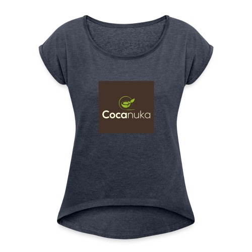 Cocanuka - Women's Roll Cuff T-Shirt
