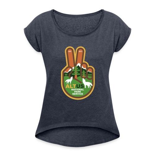 ALT US National Park Service - Peace - Women's Roll Cuff T-Shirt