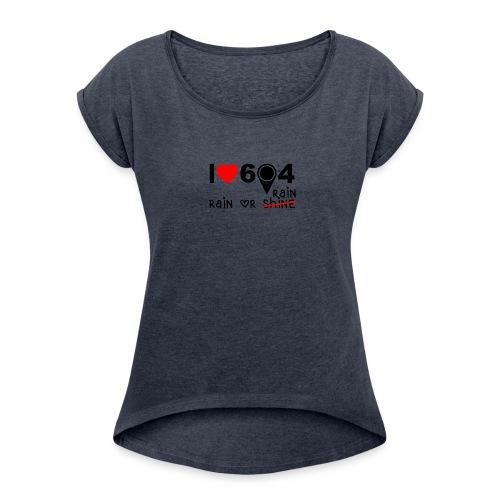 rain_or_shine - Women's Roll Cuff T-Shirt