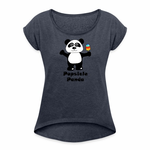 Popsicle Panda - Women's Roll Cuff T-Shirt