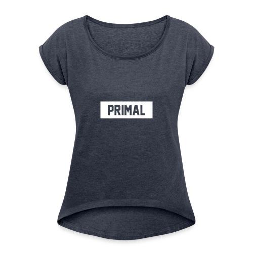Primal Brand - Women's Roll Cuff T-Shirt