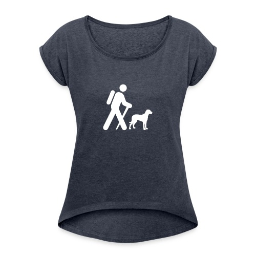 Hiking Man & Dog - Women's Roll Cuff T-Shirt