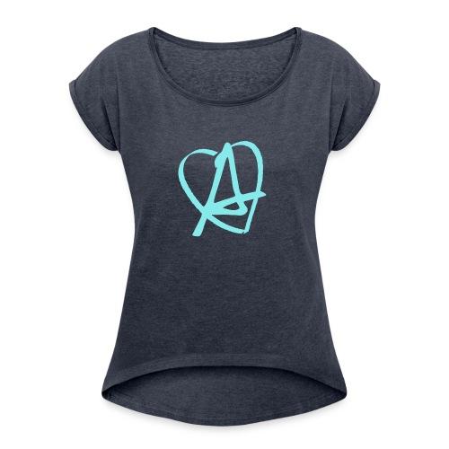 Love & Anarchy - Women's Roll Cuff T-Shirt