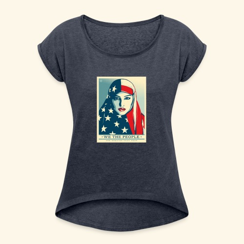 We the people are greater than fear - Women's Roll Cuff T-Shirt
