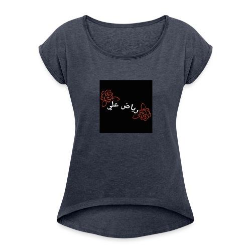 AREVLOS RIYAD ALI - Women's Roll Cuff T-Shirt