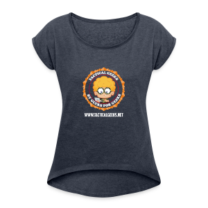 Tactical Geeks - Women's Roll Cuff T-Shirt