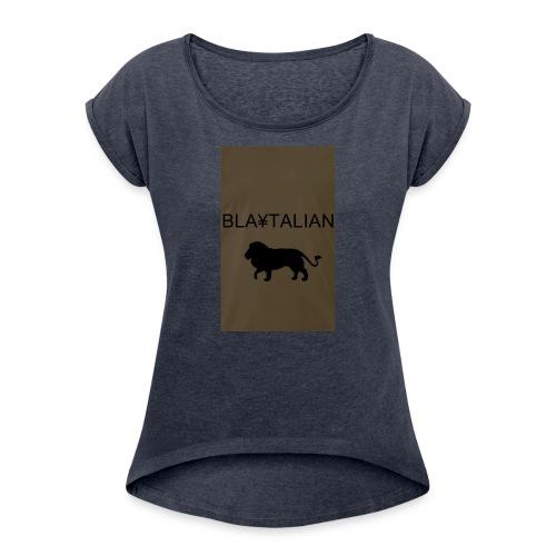 blatalian - Women's Roll Cuff T-Shirt