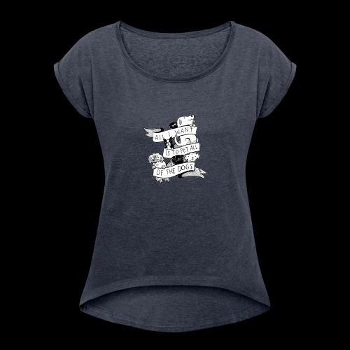 DOGS - Women's Roll Cuff T-Shirt