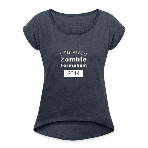Zombie Formalism 2014 - Women's Roll Cuff T-Shirt