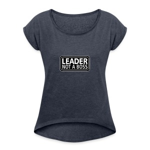 Leader - Women's Roll Cuff T-Shirt