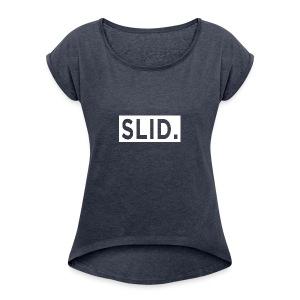 WHITE SLID. - Women's Roll Cuff T-Shirt