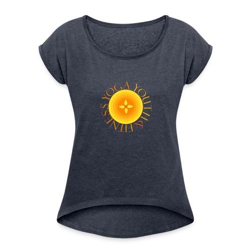 YogaYouthFitness - Women's Roll Cuff T-Shirt