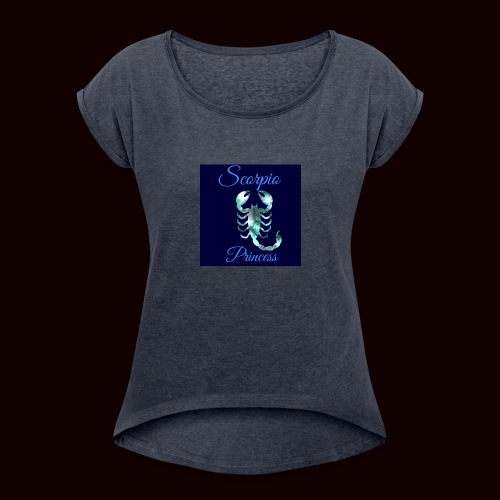Scorpio Princess - Women's Roll Cuff T-Shirt