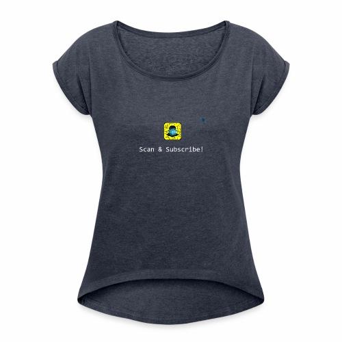 Scan & Subscribe - Women's Roll Cuff T-Shirt