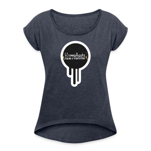Blurred - Women's Roll Cuff T-Shirt