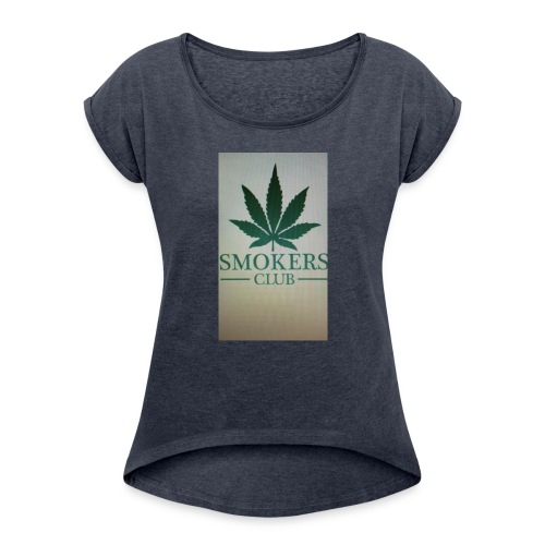 Smokers club - Women's Roll Cuff T-Shirt