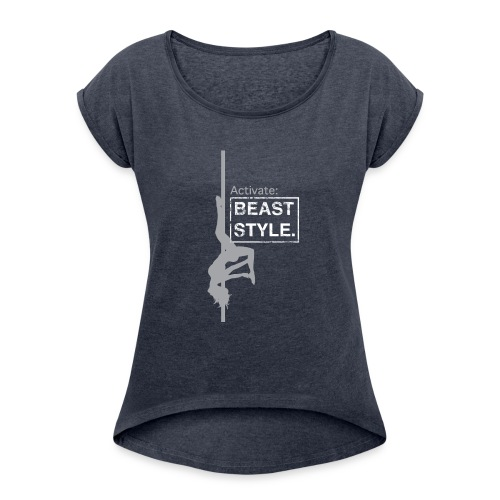 Activate: Beast Style - Women's Roll Cuff T-Shirt