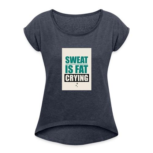 Gym Motivation 2017 Tank Top - Women's Roll Cuff T-Shirt