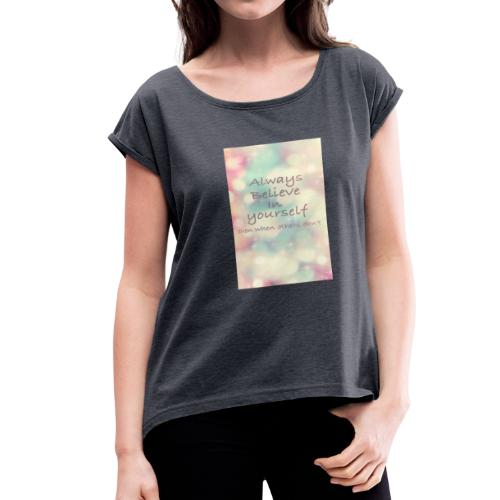 No words - Women's Roll Cuff T-Shirt