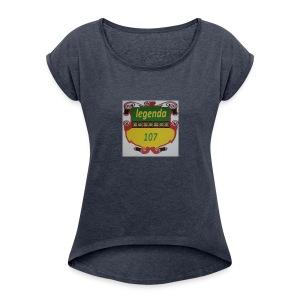 Legenda107 - Women's Roll Cuff T-Shirt