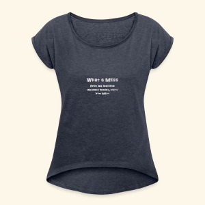 MeSs Grey Text - Women's Roll Cuff T-Shirt