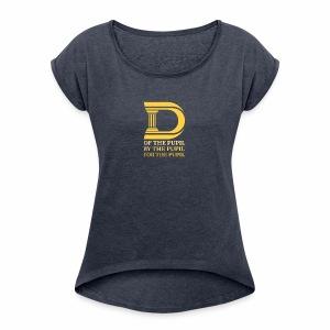 Dormocracy Tee Shirts - Women's Roll Cuff T-Shirt