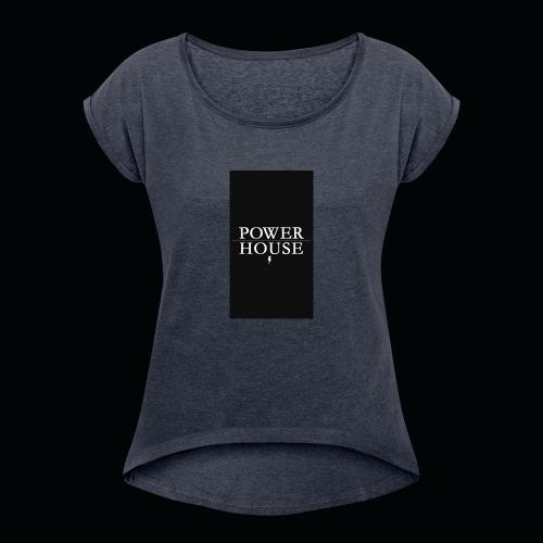 PowerHousGaming - Women's Roll Cuff T-Shirt