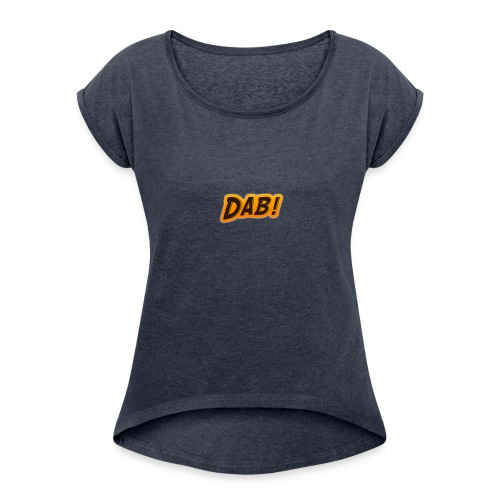 DAB! - Women's Roll Cuff T-Shirt