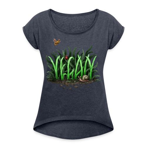 grow vegan - Women's Roll Cuff T-Shirt