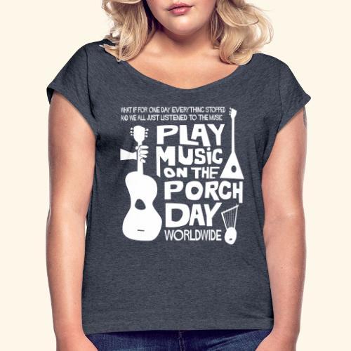 FINALPMOTPD_SHIRT1 - Women's Roll Cuff T-Shirt