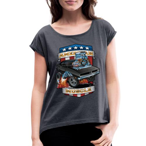 American Muscle Patriotic Muscle Car Cartoon - Women's Roll Cuff T-Shirt