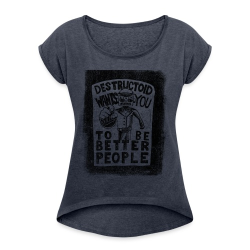 Destructoid Wants You - Women's Roll Cuff T-Shirt
